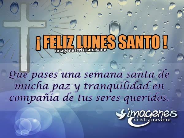 Imagenes De Lunes Santo Con Frases Cristianas