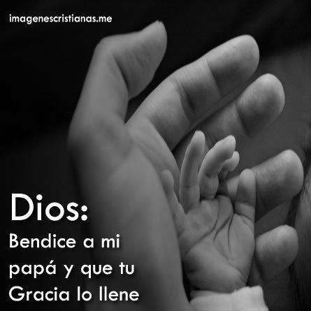 Dios Bendice A Mi Papa