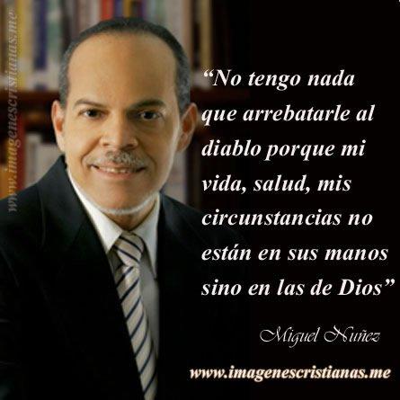 Miguel Nunez Reflexiones Cristianas