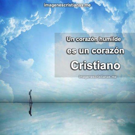 El Corazon Del Cristiano Es Humilde