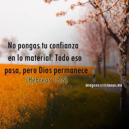 Frases Biblicas: No Pongas Tu Confianza En Lo Material