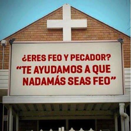 Imagen Cristiana Muy Graciosa: Eres Feo Y Pecador