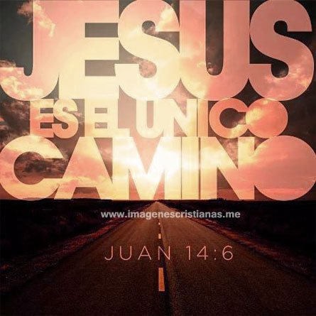 Imagenes Biblicas: Jesus Es El Unico Camino