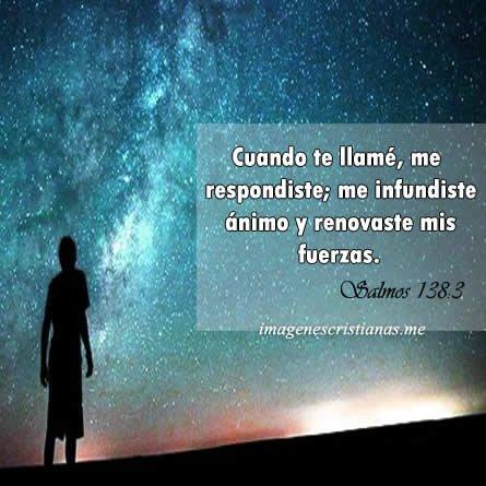 Imagenes Biblicas Me Infundiste Animo Señor