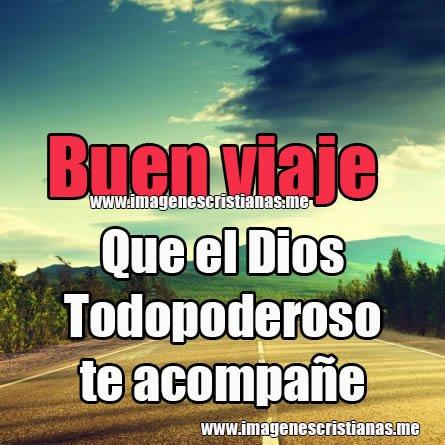 Imagenes Cristianas Buen Viaje Frases Bonitas