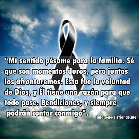 Imagenes Cristianas Con Frases De Duelo Y Pésame Para La Familia