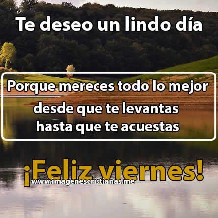 Imagenes Cristianas De Feliz Viernes Mejores Frases