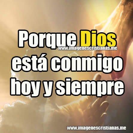 Imagenes Cristianas Dios Conmigo Mensajes