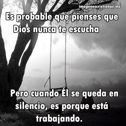 Imagenes Cristianas: El Silencio De Dios