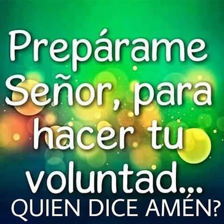 Imagenes Cristianas: Preparame Para Hacer Tu Voluntad Señor