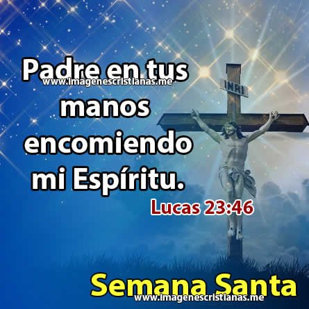 Imagenes Cristianas Semana Santa 2020 Frases Dios