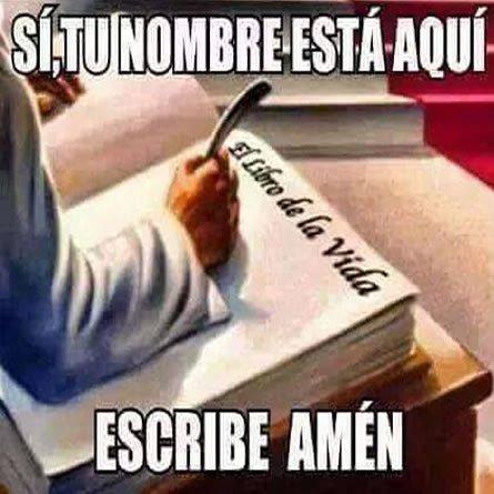 Imagenes Cristianas: Si Tu Nombre Esta Aqui Di Amen