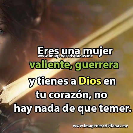 Imagenes Evangelicas Para Mujeres Guerreras Nuevas Frases