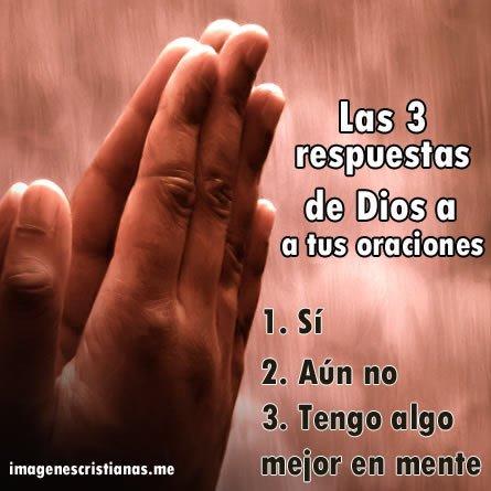 Las Tres Respuestas De Dios A Tus Oraciones