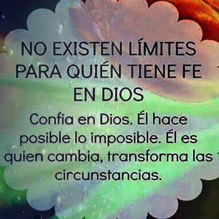 No Existe Limites Para Quien Confia En Dios