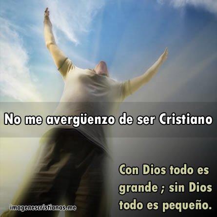 No Me Averguenzo De Ser Cristiano
