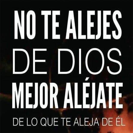 No Te Alejes De Dios