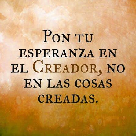 Pon Tu Esperanza En El Creador