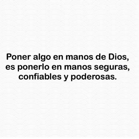 Poner Algo En Manos De Dios