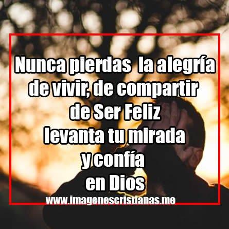Reflexiones Cristianas No Pierdas La Alegria Y La Fe