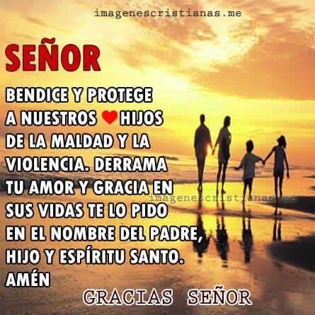 Senor Bendice Y Protege A Mi Familia