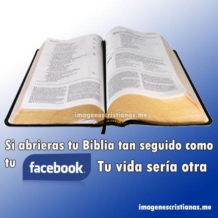 Si Abrieras Tu Biblia Como Tu Facebook
