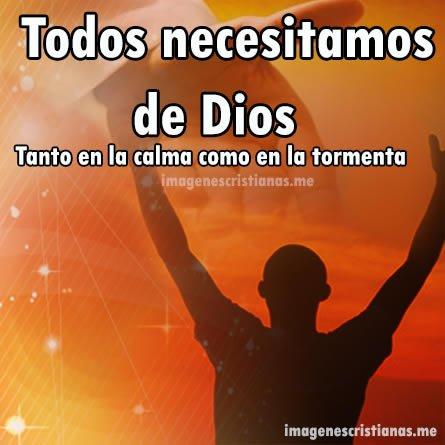 Todos Necesitamos De Dios