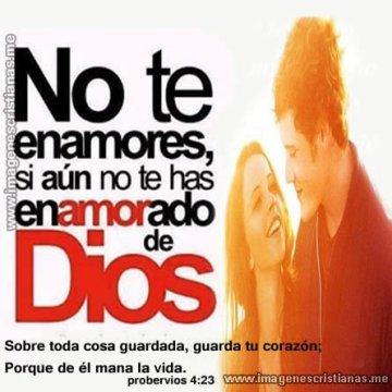 Frases Cristianas Enamorate De Dios