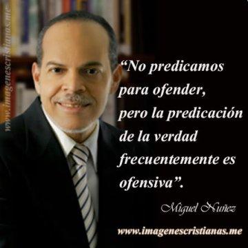 Miguel Nuñez Frases Predicar