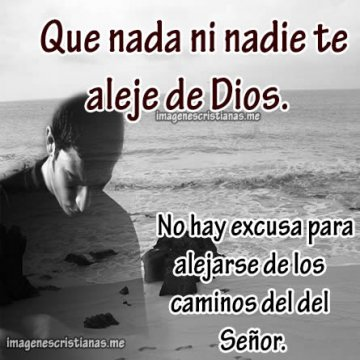 No Permitas Que Nada Ni Nadie Te Aparte De Dios