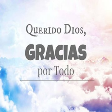 Amado Dios Gracias Por Todo