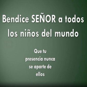Bendice Senor A Los Ninos Del Mundo