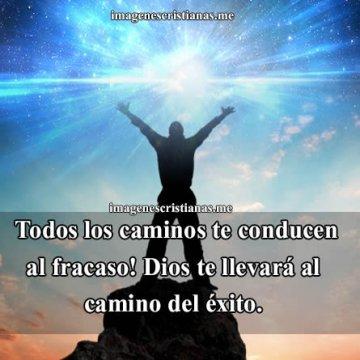 Dios Te Conduce Al Camino Del Exito Reflexion