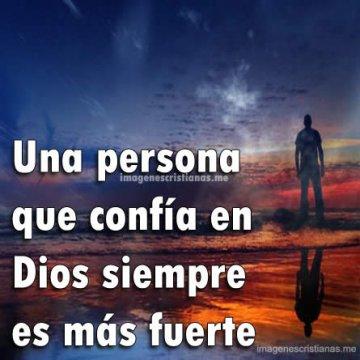 El Hombre Que Confia En Dios