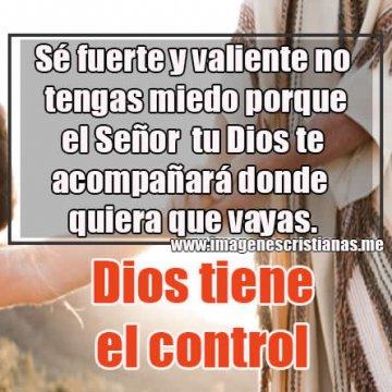 Imagenes Cristianas Dios Siempre Tiene El Control