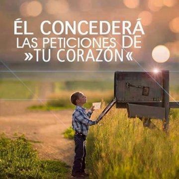 Imagenes Cristianas: El Concedera Las Peticiones De Tu Corazon