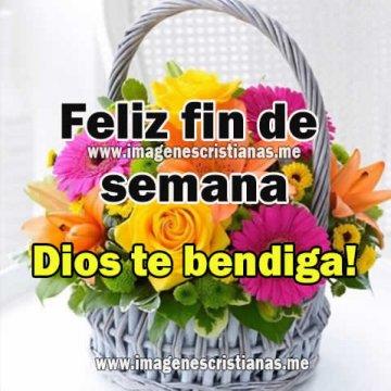 Imagenes Cristianas Feliz Fin De Semana Frases