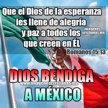 Imagenes Cristianas Para Mexicanos Frases Dios Los Bendiga