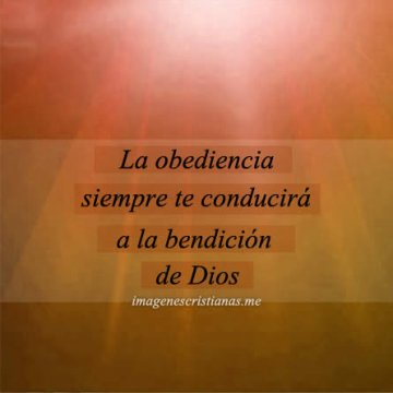La Obediencia Te Conduce A La Bendicion