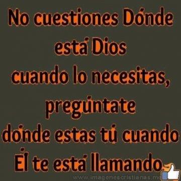 No Cuestiones A Dios