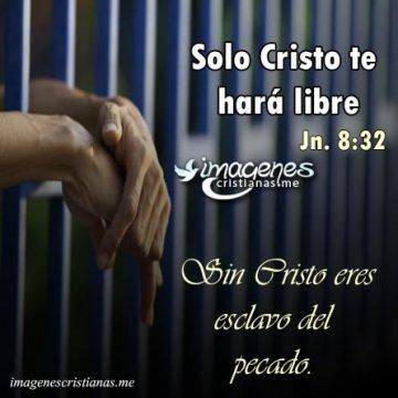 Sin Cristo Eres Esclavo Del Pecado